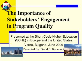 The Importance of Stakeholders  Engagement in Program Quality
