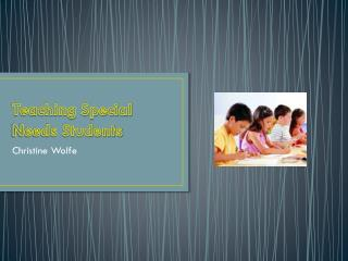 Teaching Special Needs Students