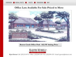 Beaver Creek Office Park   $12/SF Asking Price