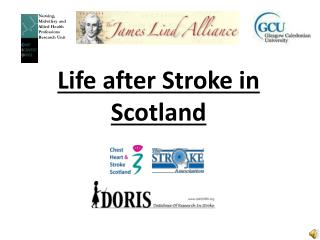 Life after Stroke in Scotland