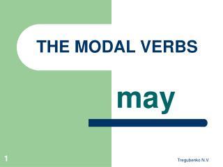 THE MODAL VERBS