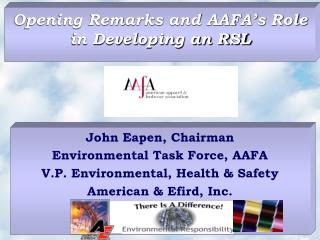 Opening Remarks and AAFA's Role in Developing an RSL