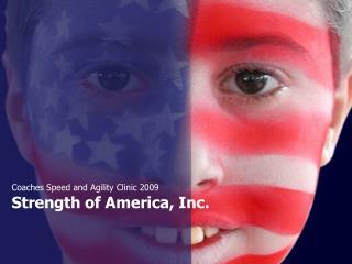 Strength of America, Inc.