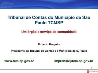 Tribunal de Contas do Munic�pio de S�o Paulo TCMSP Um �rg�o a servi�o da comunidade