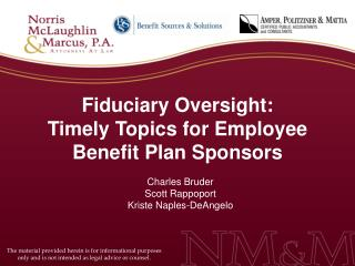 Fiduciary Oversight: Timely Topics for Employee Benefit Plan Sponsors
