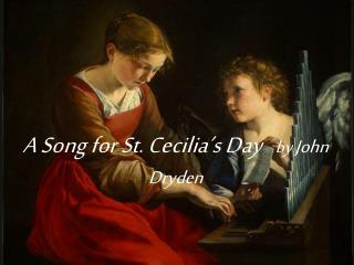 A Song for St. Cecilia s Day   by John Dryden