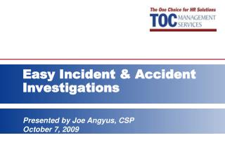 Easy Incident & Accident Investigations