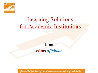 Learning Solutions  for Academic Institutions