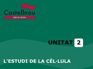 UNITAT  2