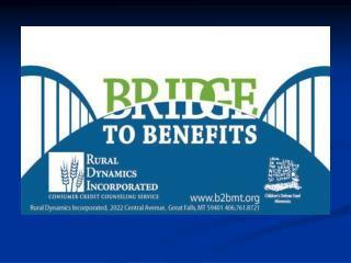 What is  Bridge to Benefits?