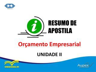 Orçamento Empresarial UNIDADE II