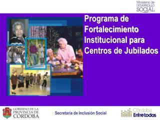 Programa de Fortalecimiento Institucional para Centros de Jubilados