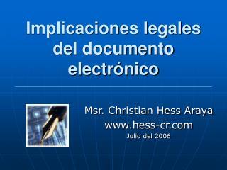 Implicaciones legales del documento electr�nico