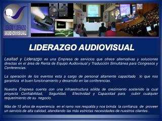 LIDERAZGO AUDIOVISUAL
