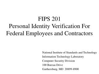 FIPS 201 Personal Identity Verification For Federal Employees and Contractors