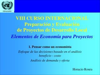 VIII CURSO INTERNACIONAL Preparaci�n y Evaluaci�n  de Proyectos de Desarrollo Local