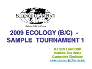 2009 ECOLOGY (B/C)  - SAMPLE  TOURNAMENT 1