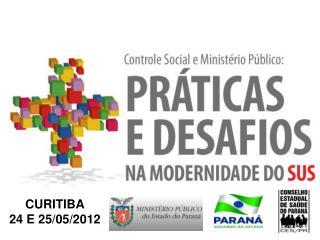 CURITIBA 24 E 25/05/2012