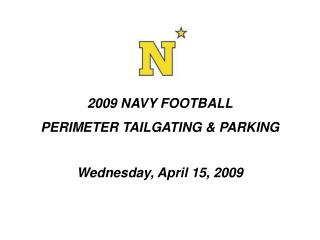 2009 NAVY FOOTBALL PERIMETER TAILGATING & PARKING