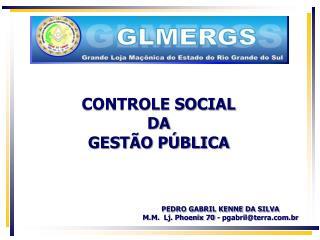 CONTROLE SOCIAL DA GESTÃO PÚBLICA