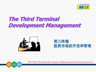 The Third Terminal Development Management