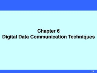 Chapter 6  Digital Data Communication Techniques