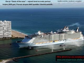"""Ovo je  """"Oasis of the seas"""" –  najveći brod na svetu porinut"""