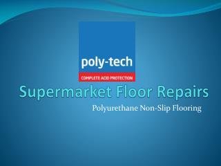 Supermarket Floor Repairs
