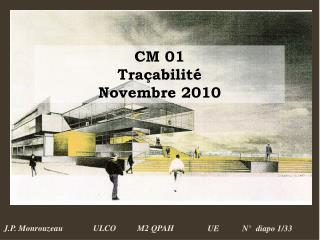 CM 01 Traçabilité Novembre 2010