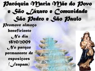 Paróquia Maria Mãe do Povo e São Lázaro e Comunidade São Pedro e São Paulo