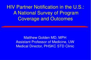 HIV Partner Notification in the U.S.:  A National Survey of Program Coverage and Outcomes