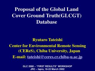 Proposal of the Global Land Cover Ground Truth(GLCGT) Database