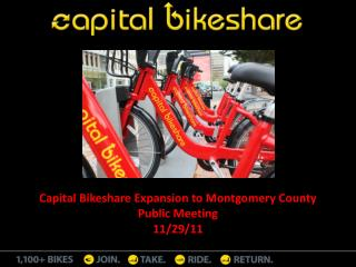 Capital Bikeshare Expansion to Montgomery County Public Meeting 11/29/11