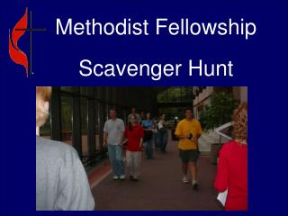Methodist Fellowship Scavenger Hunt