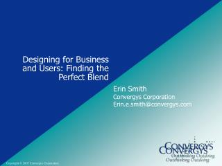 Designing for Business and Users: Finding the Perfect Blend