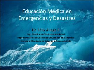 Educaci�n M�dica en Emergencias y Desastres