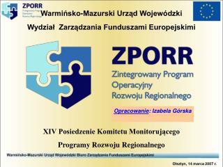 Warmińsko-Mazurski Urząd Wojewódzki   Wydział  Zarządzania Funduszami Europejskimi
