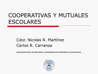 COOPERATIVAS Y MUTUALES ESCOLARES