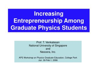 Increasing Entrepreneurship Among Graduate Physics Students