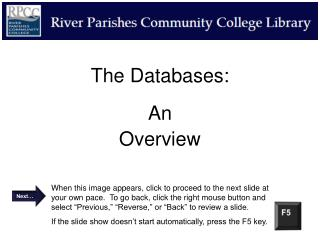 The Databases: An Overview