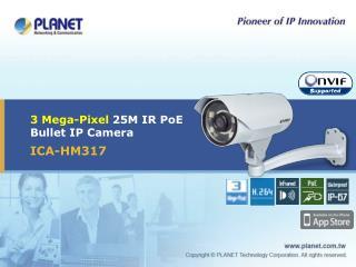 3 Mega-Pixel 25M IR PoE Bullet IP Camera