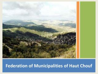 Federation of Municipalities of Haut Chouf