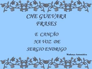 CHE GUEVARA FRASES