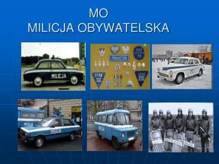 MO MILICJA OBYWATELSKA