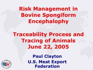 Paul Clayton U.S. Meat Export Federation