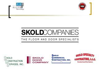 SKOLD COMPANIES