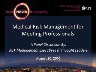 Medical Risk Management for Meeting Professionals
