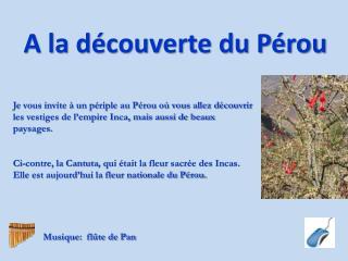 A la découverte du Pérou