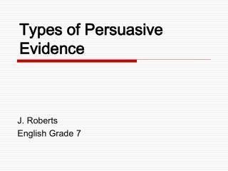 Types of Persuasive Evidence