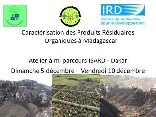 Caractérisation des Produits Résiduaires Organiques à Madagascar